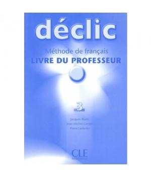 Книга для вчителя Déclic 3 Guide pédagogique