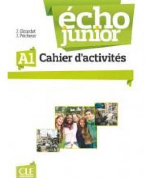 Рабочая тетрадь Écho Junior A1 Cahier d'activités