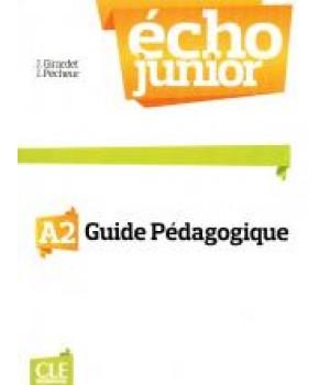 Книга для учителя Écho Junior A2 Guide pédagogique