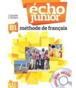 Учебник Écho Junior B1 Livre de l'élève + portfolio + DVD Rom