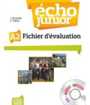 Тести Écho Junior A2 Fichier d'évaluation + CD audio