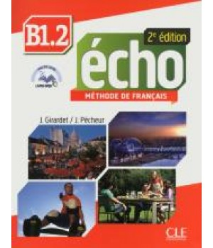 Підручник Echo B1.2 - 2e édition Livre + DVD-Rom + livre-web