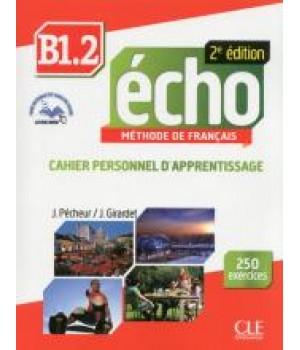 Робочий зошит Echo B1.2 - 2e édition Cahier d'exercices + CD audio + livre-web