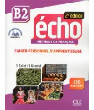 Робочий зошит Echo B2 - 2e édition Cahier d'exercices + CD audio + livre-web