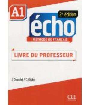 Книга для вчителя Echo A1 - 2e édition Guide pédagogique
