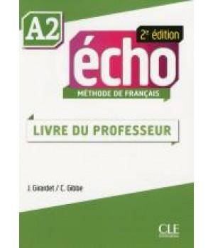 Книга для вчителя Echo A2 - 2e édition Guide pédagogique