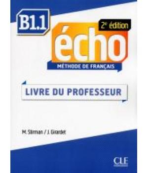 Книга для вчителя Echo B1.1 - 2e édition Guide pédagogique