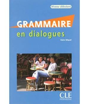 Grammaire en dialogues niveau débutant Livre + CD audio