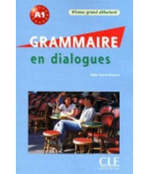 Грамматика Grammaire en dialogues niveau grand débutant Livre + CD audio