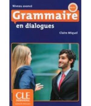 Граматика Grammaire en dialogues niveau avancé Livre + CD audio