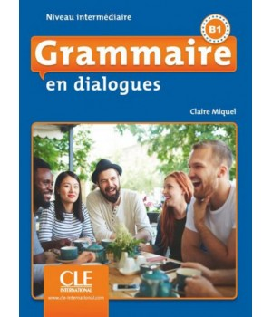 Граматика Grammaire en dialogues (2ème édition) niveau intermédiaire Livre + CD audio