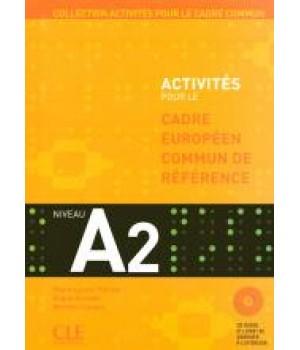 Учебник Activités pour le Cadre Commun Niveau A2 Livre + CD