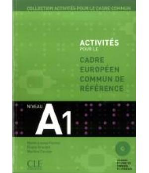 Учебник Activités pour le Cadre Commun Niveau A1 Livre + CD