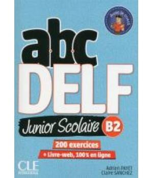 Тести ABC DELF Junior scolaire 2ème édition B2 Livre + DVD + Livre-web