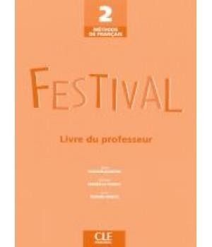 Книга для вчителя Festival 2 Guide pédagogique