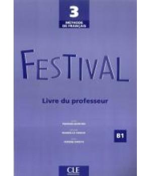 Книга для вчителя Festival 3 Guide pédagogique