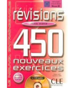Підручник 450 nouveaux exercices de Revisions Avancé Cahier d'exercices + corrigés + CD audio
