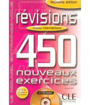 Учебник 450 nouveaux exercices de Revisions Intermédiaire Cahier d'exercices + corrigés + CD audio