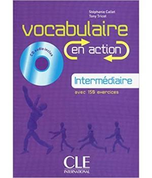 Підручник Vocabulaire EN ACTION Intermédiaire (B1) Livre + CD audio + corriges