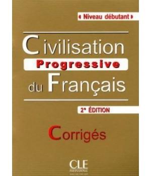 Ответы Civilisation Progressive Du Francais (2e Édition) Débutant Corrigés