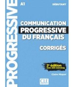 Відповіді Communication progressive du français (2e Édition) Débutant Corrigés