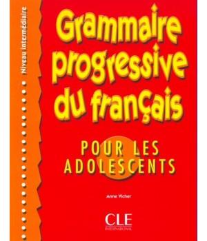 Граматика Grammaire Progressive du français pour les adolescents Intermédiaire