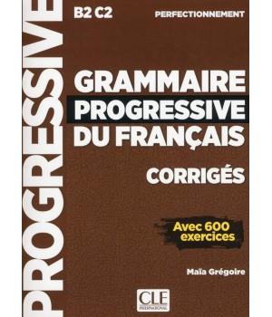 Відповіді Grammaire Progressive du français Perfectionnement Corrigés