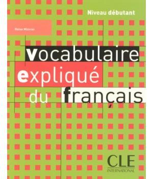 Підручник Vocabulaire expliqué du français débutant Livre