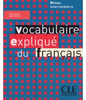 Підручник Vocabulaire expliqué du français intermédiaire Livre