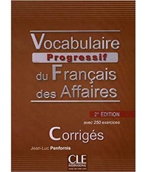 Відповіді Vocabulaire progressif du français des affaires (2ème édition) Niveau Intermédiaire Corrigés