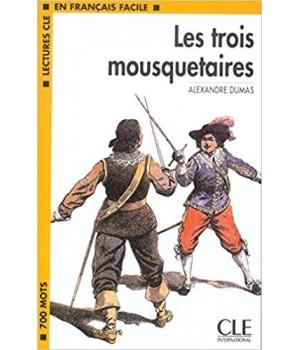 Книга для читання Lectures facile Niveau 1 Les Trois Mousquetaires Livre