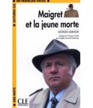 Книга для читання Lectures facile Niveau 1 Maigret et la jeune morte Livre