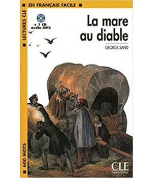 Книга для читання Lectures facile Niveau 1 La Mare au diable Livre + audio