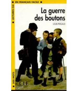 Книга для читання Lectures facile Niveau 1 La guerre des boutons Livre