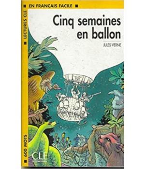 Книга для читання Lectures facile Niveau 1 Cing Semaines en ballon Livre
