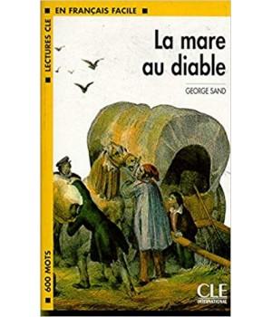 Книга для читання Lectures facile Niveau 1 La mare au diable Livre