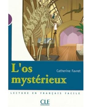 Книга для читання Collection Mise en scene Niveau 1 L'os mystérieux Livre