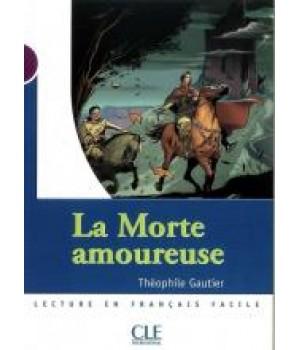 Книга для читання Collection Mise en scene Niveau 1 La morte amoureuse Livre