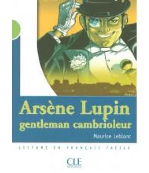 Книга для читання Collection Mise en scene Niveau 2 Arsène Lupin, gentleman cambrioleur Livre