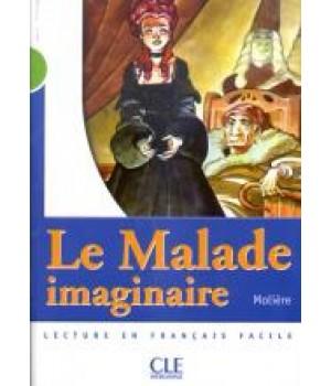 Книга для читання Collection Mise en scene Niveau 2 Le Malade imaginaire Livre