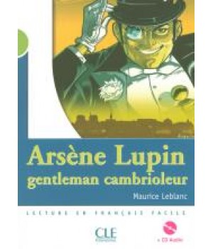 Книга для читання Collection Mise en scene Niveau 2 Arsène Lupin, gentleman cambrioleur Livre + CD audio