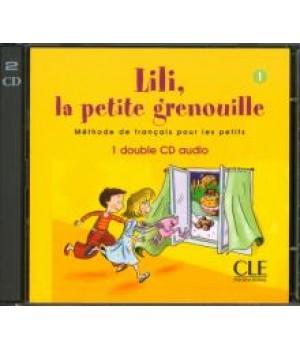 Диски Lili, La petite grenouille 1 CD audio collectifs