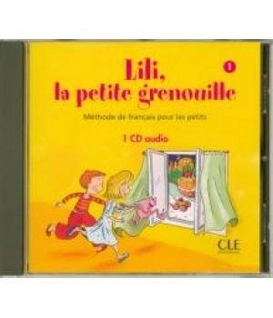 Диск Lili, La petite grenouille 1 CD Audio individuelle