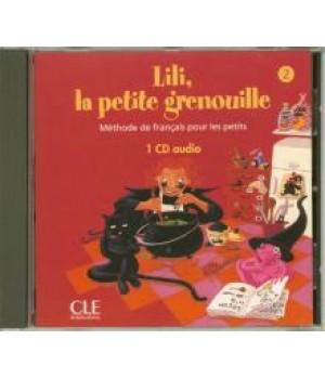Диск Lili, La petite grenouille 2 CD Audio individuelle