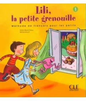 Підручник Lili, La petite grenouille 1 Livre de l'élève