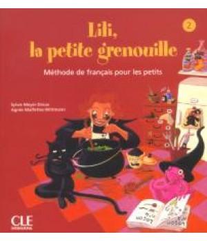 Підручник Lili, La petite grenouille 2 Livre de l'élève