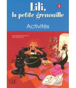 Робочий зошит Lili, La petite grenouille 2 Cahier d'exercices