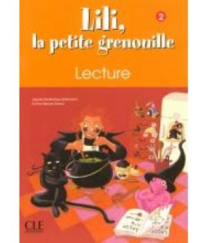 Рабочая тетрадь Lili, La petite grenouille 2 Cahier de lecture