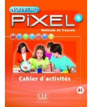 Робочий зошит Pixel Nouveau 1 Cahier d'activités