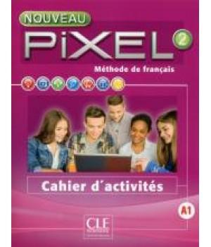 Робочий зошит Pixel Nouveau 2 Cahier d'activités